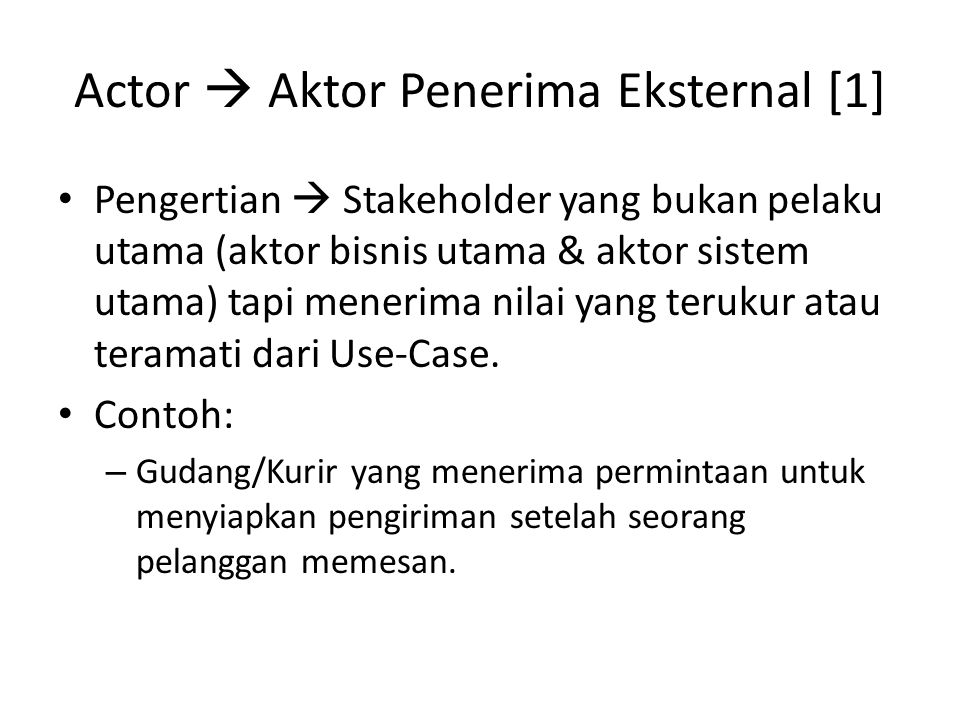 Actor  Aktor Penerima Eksternal [1]